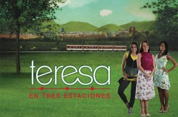 Teresa en Tres Estaciones